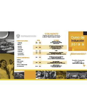 Folleto informativo del Curso de inducción 2019B en el CUAltos, a llevarse a cabo del 12 al 15 de agosto en el Auditorio Rodolfo Camarena Báez del Centro Universitario de los Altos.