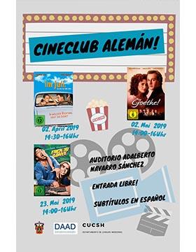 Cartel informativo del ciclo de cine: Cineclub alemán. A desarrollarse el 2 de abril a las 14:30 y 16:00 horas; 2 y 23 de mayo a las 14:00 y 16:00 horas. En el Auditorio Adalberto Navarro Sánchez del CUCSH La Normal