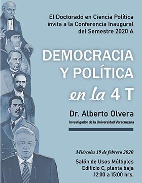 Conferencia inaugural del semestre 2020ª del Doctorado en Ciencia Política: Democracia y política en la 4T a llevarse a cabo el 19 de febrero a las 12:00 horas.