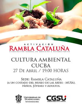 Cartel informativo de reactivación de Cultura ambiental CUCBA, en el Rambla Cataluña, el 27 de abril a las 19:00 horas; organizado por la Coordinación General de Servicios Universitarios de la Universidad de Guadalajara.