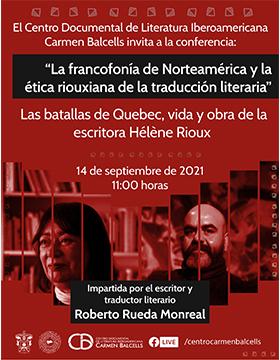 """Conferencia: """"La francofonía de Norteamérica y la ética riouxiana de la traducción literaria"""""""