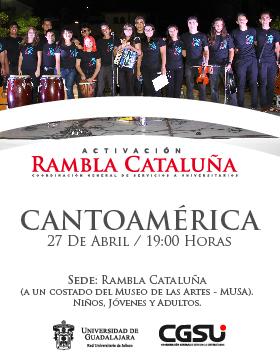 Cartel informativo del evento Cantoamérica en la Rambla Cataluña; el 27 de abril a las 19:00 horas.