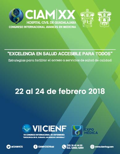 XX Congreso Internacional Avances en Medicina y VII Congreso Internacional de Enfermería. Evento a realizarse del 22 al 24 de febrero, en Expo Guadalajara. Se proporciona enlace para consulta del programa