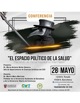 Conferencia: El espacio político de la salud. Recorrido de Michel Foucault a Didier Fassin