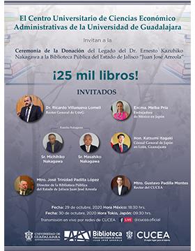 """Ceremonia de la Donación del Legado del Dr. Ernesto Kazuhiko Nakagawa a la Biblioteca Pública del Estado de Jalisco """"Juan José Arreola"""""""