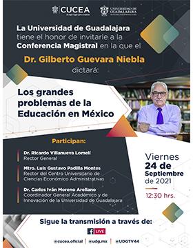 """Conferencia magistral: """"Los grandes problemas de la Educación en México"""""""