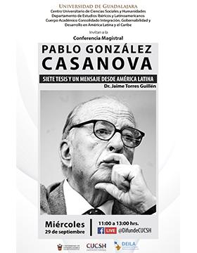 Conferencia magistral: Pablo González Casanova. Siete tesis y un mensaje desde América Latina