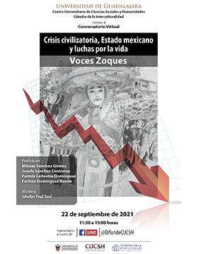 Conversatorio virtual: Crisis civilizatoria, Estado mexicano y luchas por la vida. Voces Zoques