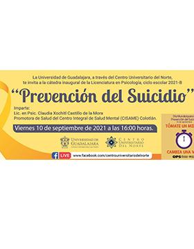 """Cátedra inaugural de la Licenciatura en Psicología, ciclo escolar 2021-B: """"Prevención del suicidio"""""""