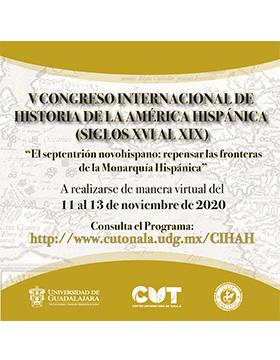 V Congreso Internacional de Historia de la América Hispánica (Siglos XVI al XIX)