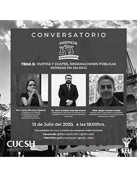 Conversatorio: Cuotas y cuates, designaciones públicas idóneas en Jalisco