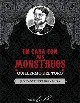 Cartel informativo de la Exposición: En casa con mis monstruos de Guillermo del Toro. A desarrollarse del 1 de junio al 27 de octubre, en el Museo de las Artes, MUSA