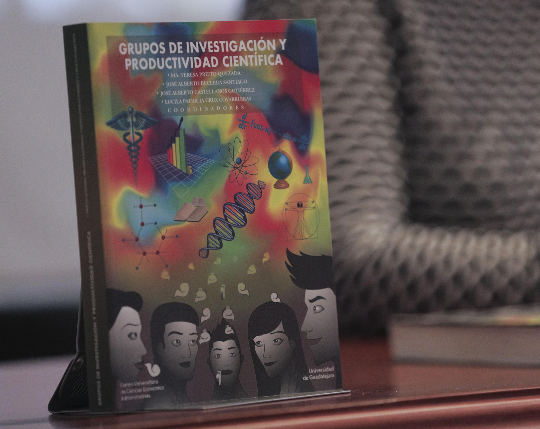 Libro Grupos de investigación y productividad científica, editado por la UdeG