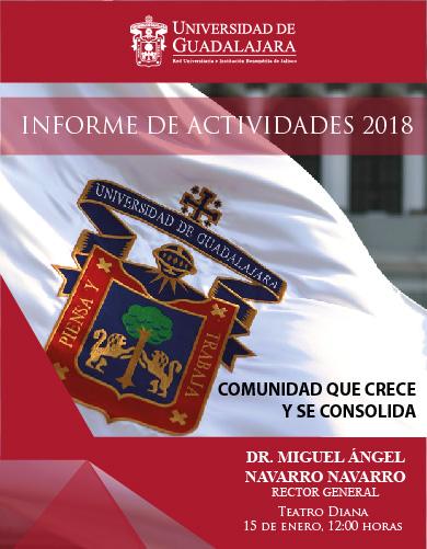 Cartel informativo sobre el Informe de actividades 2018 del doctor Miguel Ángel Navarro Navarro, Rector General de la Universidad de Guadalajara, el 15 de enero, a las 12:00 h. en el Teatro Diana
