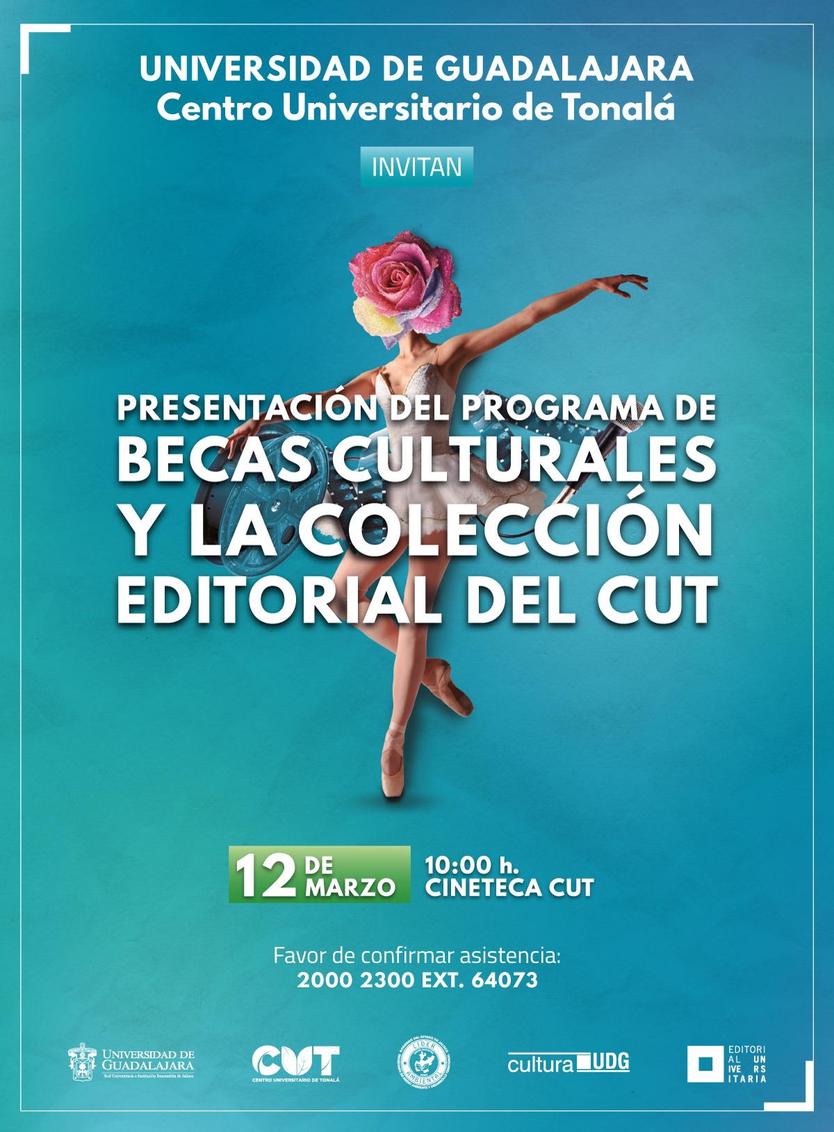 Texto informativo y de invitación a la Presentación del programa de becas culturales y la colección editorial del CUT. A realizarse el 12 de marzo, a las 10:00 horas, en la Cineteca CUT.