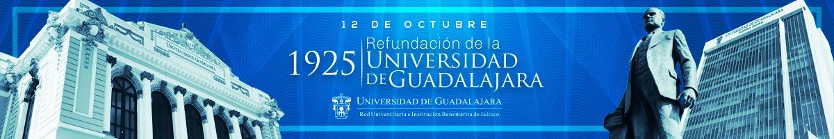 12 de octubre, Refundación de la universidad de guadalajara