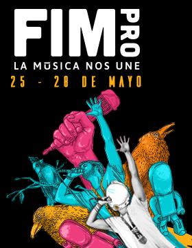 Cartel con texto informativo de la actividad a llevarse a cabo en el FIMPRO, la música que nos une, del 25 al 28 de mayo.