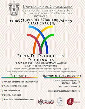 Cartel con texto informativo y de invitación a lo productores del Estado de Jalisco aparticipar en la Feria de Productores Regionales, del 23 al 25 de noviembre en la Plaza Las Fuentes de Ciudad Guzmán, Jalisco.