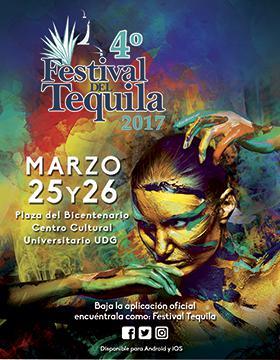 Cartel con lugar y fecha del 4° Festival del Tequila 2017