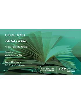 Cartel informativo sobre el Club de lectura: Falsa liebre, el 17 de enero, a las 18:00 h. en el Salón planta alta, Librería Carlos Fuentes