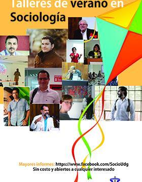 Cartel informativo de los Talleres de verano en Sociología. Del 17 de junio al 4 de julio. CUCSH Campus Belenes