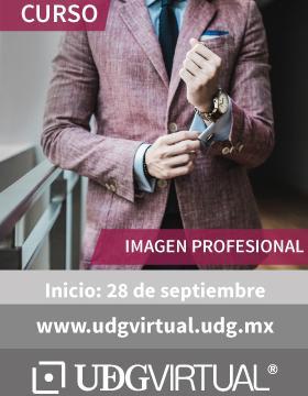 Cartel alusivo y de invitación para participar al Curso: Imagen Profesional, que inicia el 28 de septiembre en UDGVirtual. Se proporciona enlace para counsulta y mayores informes.