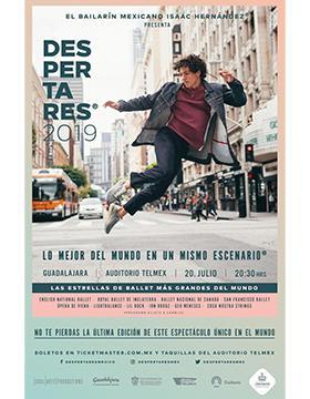 Cartel informativo de la presentación del bailarín mexicano Isaac Hernández, presenta Despertares 2019. A desarrollarse el 20 de julio, a las 20:30 horas, en el Auditorio Telmex