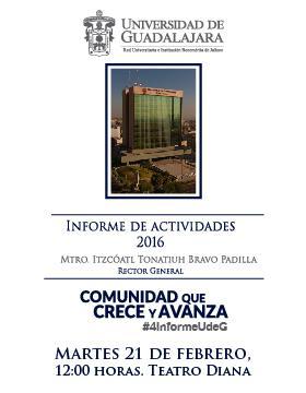 Cartel con texto de presentación de informe del Rector General Universitario, lugar y fecha del evento