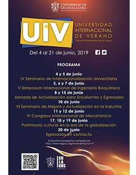 Folleto informativo sobre el evento: Universidad Internacional de Verano 2019. A realizarse del 4 al 21 de junio, en el Centro Universitario de los Lagos (CULagos)