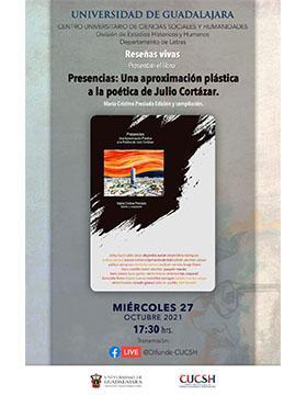 Presentación del libro: Presencias: Una aproximación plástica a la poética de Julio Cortázar