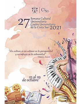 27 Semana Cultural Universitaria 2021