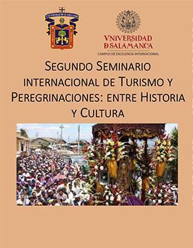 Segundo Seminario Internacional de Turismo y Peregrinaciones: Entre Historia y Cultura