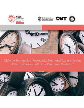 """Ciclo de Seminários """"Sociedade, Temporalidades e Poder: Olhares Globais. Além da Pandemia Covid 19"""