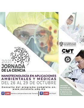 """Jornada de la Ciencia 2021 """"Nanotecnología en aplicaciones ambientales y médicas"""""""