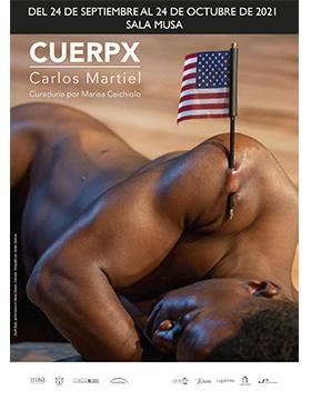 Exposición: Cuerpx, de Carlos Martiel