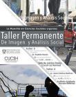 Invitación al Taller Permanente de Imagen y Análisis Social, que dará inicio el 20 de octubre, de 16:00 a 20:00 horas, en el Auditorio Adalberto Navarro del CUCSH.