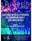 Cartel informativo sobre la Conferencia:Sistemas optoelectrónicos de comunicaciones con fibra óptica, en el marco de los Jueves de Ciencia y Tecnología, el día 26 de abril, 17:00 h. en la Casa Universitaria de la Ciencia, el Arte y la Cultura,CULagos
