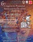 Cartel informativo sobre el 6to. Congreso de Propiedad Intelectual de Occidente, el día  25 de abril, a las 9:30 h. en el Auditorio de Patología del CUCS Sierra Mojada 950, Col. Independencia
