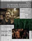Cartel con informacion del Taller: La mirada sociológica y la sociología del audiovisual