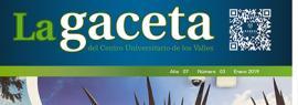Cartel informativo sobre La Gaceta del CUValles, Edición Enero 2019