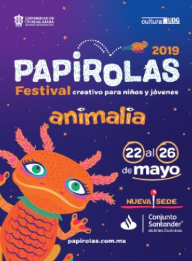 Cartel informativo del evento: Papirolas, Festival Creativo para Niños y Jóvenes. A realizarse del 22 al 26 de mayo, en el Conjunto Santander de Artes Escénicas
