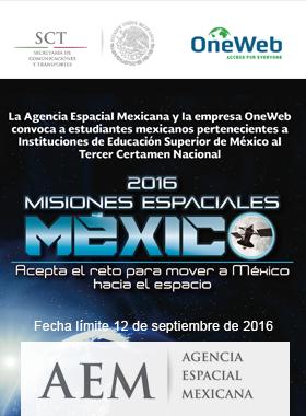 La Agencia Espacial Mexicana y la empresa OneWeb convoca a estudiantes mexicanos  pertenecientes a Instituciones de Educación Superior de México  al Tercer Certamen Nacional Misiones Espaciales México: