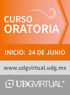 Cartel del curso de oratoria que inicia el 24 de junio e invita a ir al sitio de UDGVirtual