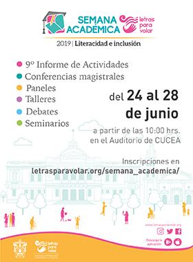 Cartel informativo de la Novena Semana Académica de Letras para Volar. A realizarse del 24 al 28 de junio, a partir de las 10:00 horas, en el Auditorio del Centro Universitario de Ciencias Económico Administrativas (CUCEA)