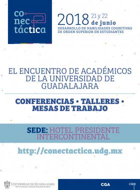 Cartel informativo y de invitación a Conectática 2018: Encuentro de Académicos de la Universidad de Guadalajara. A realizarse el 21 y 22 de junio, en el hotel Presidente Intercontinental ¡Consulta las bases!