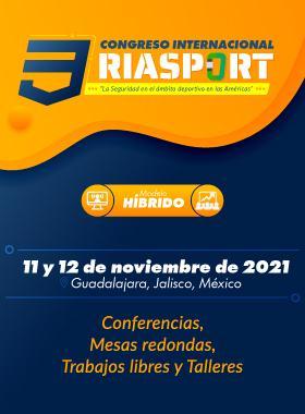 Tercer Congreso Internacional sobre Seguridad en el Ámbito Deportivo RIASPORT 2021
