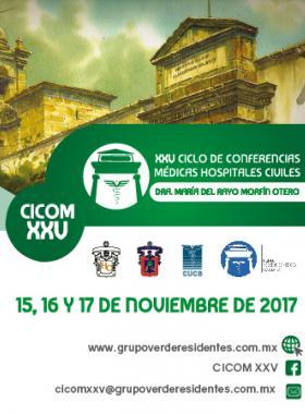 """Cartel informativo sobre el XXV Ciclo de Conferencias Médicas Hospitales Civiles """"Dra. María del Rayo Morfín Otero"""""""