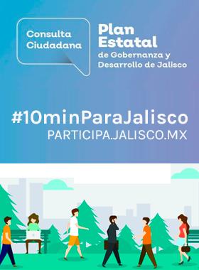 Cartel informativo y de invitación a la Consulta Ciudadana: Plan Estatal de Gobernanza y Desarrollo de Jalisco.
