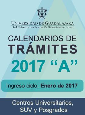 De clic para abrir los calendarios de trámites 2017 A - Ingreso enero 2017