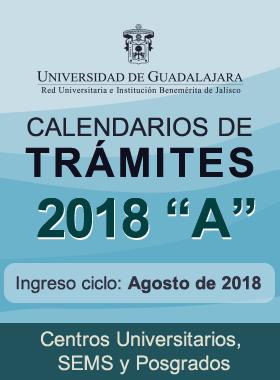 Calendario de Tramites 2018 B - SEMS, centros Universitarios y posgrados
